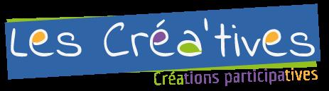 Les créa'tives - Créations participatives